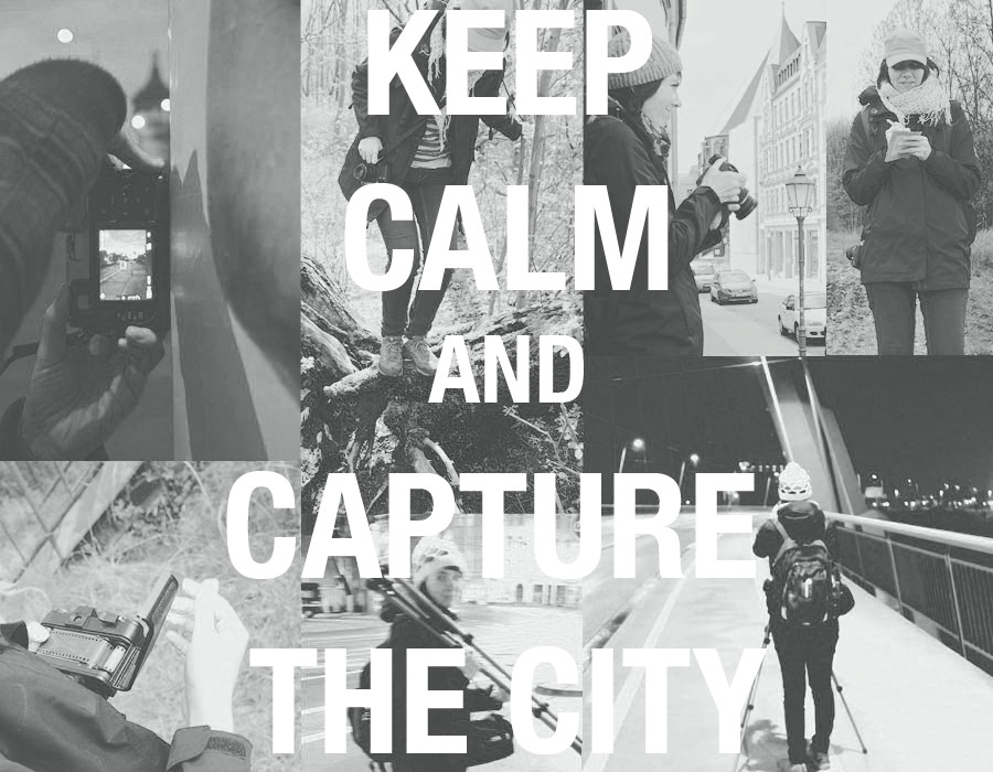 "Collage mit mehreren Fotos und dem Schriftzug ""Keep calm and capture the city"""